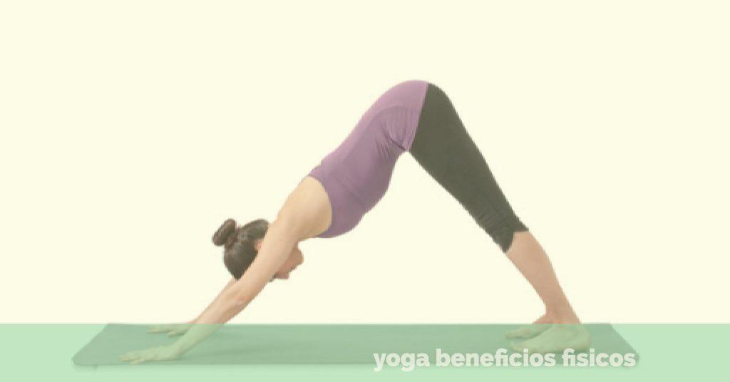 el yoga beneficios fisicos